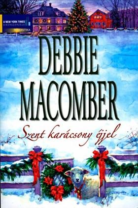 Debbie Macomber - Karácsony cédrusligeten, Ezüstcsengettyűk (Szent karácsony éjjel kötet)