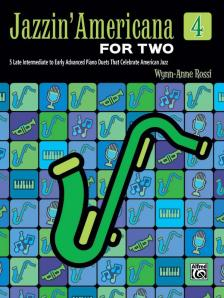 ROSSI, WYNN-ANNE - JAZZIN ' AMERICANA FOR TWO 4. 5 EARLY INTERMEDIATE TO INTERMEDIATE PIANO DUETS