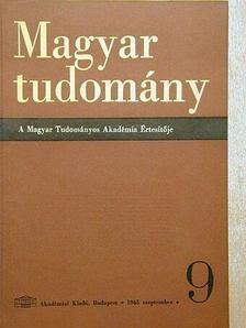Bakos Ferenc - Magyar Tudomány 1965. szeptember [antikvár]