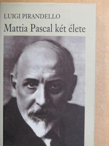 Luigi Pirandello - Mattia Pascal két élete [antikvár]