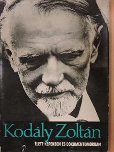 Eősze László - Kodály Zoltán élete képekben és dokumentumokban [antikvár]