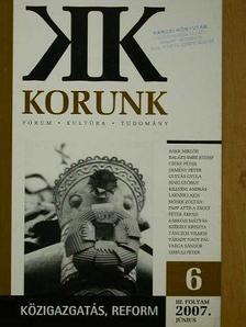 Bakk Miklós - Korunk 2007. június [antikvár]