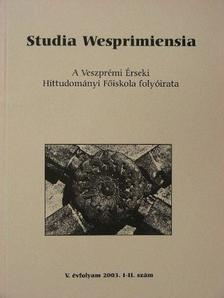 Albert József - Studia Wesprimiensia 2003. [antikvár]