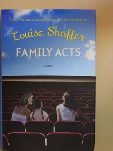 Louise Shaffer - Family Acts [antikvár]