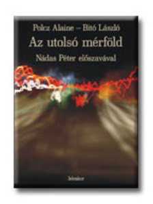 Polcz Alaine, Bitó László - Az utolsó mérföld - MP3 CD