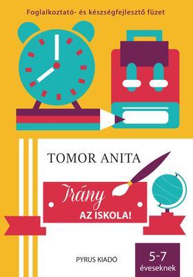 Tomor Anita - Irány az iskola!