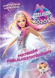 Barbie - Csillagok között  Matricás foglalkoztató