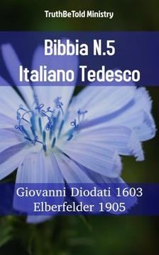 TruthBeTold Ministry, Joern Andre Halseth, Giovanni Diodati - Bibbia N.5 Italiano Tedesco [eKönyv: epub, mobi]