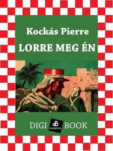 Kockás Pierre - Lorre meg én [eKönyv: epub, mobi]