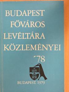 C. Harrach Erzsébet - Budapest főváros levéltára közleményei '78 [antikvár]