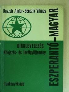 Benczik Vilmos - Eszperantó-Magyar diáklevelezés [antikvár]