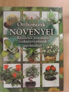 Dr. Váczi Imréné - Otthonunk növényei [antikvár]