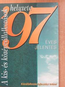 Kállay László - A kis- és középvállalkozások helyzete 1997 [antikvár]