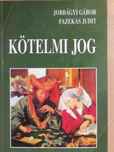 Fazekas Judit - Kötelmi jog [antikvár]