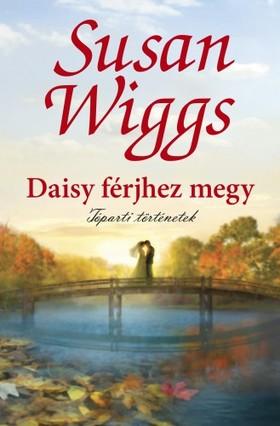 Susan Wiggs - Daisy férjhez megy