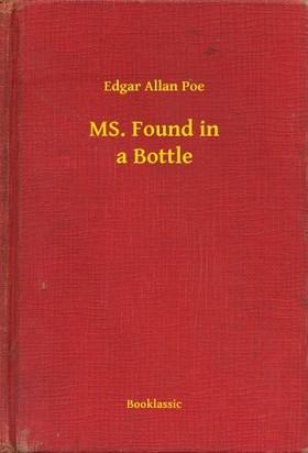 Edgar Allan Poe - MS. Found in a Bottle [eKönyv: epub, mobi]