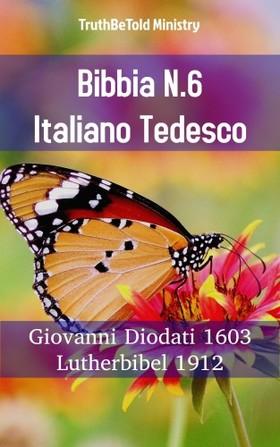 TruthBeTold Ministry, Joern Andre Halseth, Giovanni Diodati - Bibbia N.6 Italiano Tedesco [eKönyv: epub, mobi]