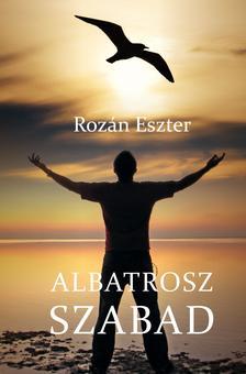 Rozán Eszter - Albatrosz szabad