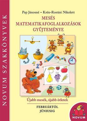 Pap Jánosné, Rostási Nikolett - Mesés matematika foglalkozások gyűjteménye 2.