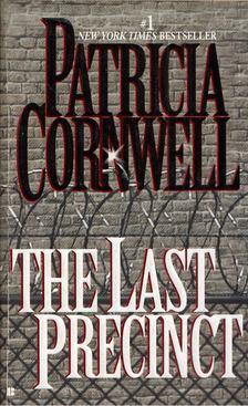Patricia Cornwell - The Last Precinct [antikvár]