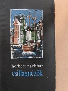 Herbert Nachbar - Csillagnézők [antikvár]
