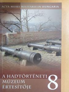 Baczoni Tamás - A hadtörténeti múzeum értesítője 8. [antikvár]