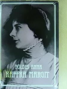Földes Anna - Kaffka Margit [antikvár]