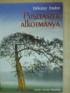 Dékány Endre - Pusztaszer alkotmánya [antikvár]