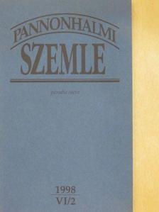 Ballagi Zsigmond - Pannonhalmi Szemle 1998/2. [antikvár]