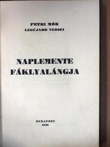 Petri Mór - Naplemente fáklyalángja [antikvár]