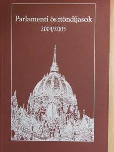 Horváth András - Parlamenti ösztöndíjasok 2004/2005 [antikvár]