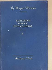 Barta Lajos - Kortársak Móricz Zsigmondról I. [antikvár]
