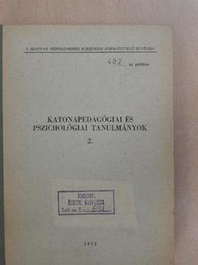 Bóta Géza - Katonapedagógiai és pszichológiai tanulmányok 2. [antikvár]