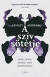 Ashley Audrain - A szív sötétje [eKönyv: epub, mobi]