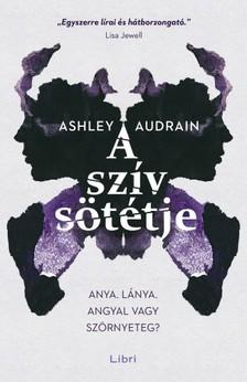 Ashley Audrain - A szív sötétje [eKönyv: epub, mobi]
