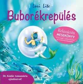 Lori Lite - Buborékrepülés