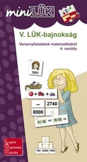 Ldi-528 V. Lük-Bajnokság versenyfeladatok matematikából 4. osztály