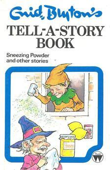 Blyton, Enid - Sneezing Powder and other stories [antikvár]