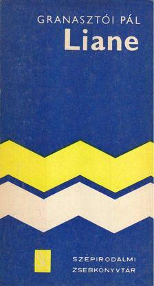 Granasztói Pál - Liane [antikvár]