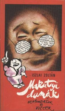 Iszlai Zoltán - Makutyi dumák [antikvár]