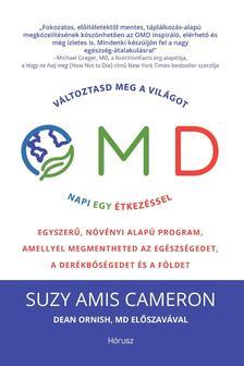 Suzy Amis Cameron - OMD - Változtasd meg a világot napi 1 étkezéssel