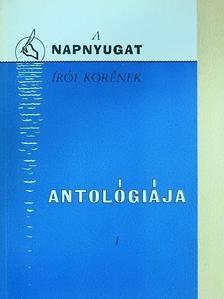 """Ágoston Ede - A """"Napnyugat"""" írói körének antológiája I. (dedikált példány) [antikvár]"""