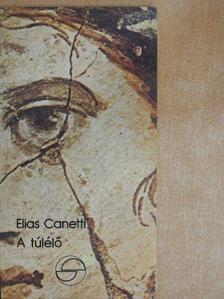 Elias Canetti - A túlélő [antikvár]