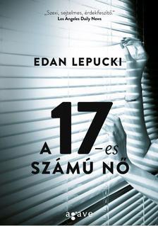 Edan Lepucki - A 17-es számú nő