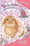 Daisy Meadows - Varázslatos Állatbirodalom EXTRA - Milli csodás előadása