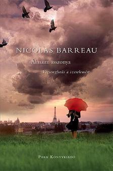 Nicolas Barreau - Álmaim asszonya [antikvár]