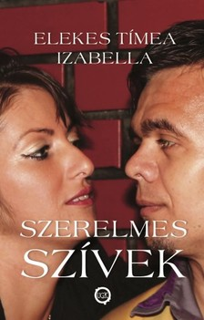 Izabella Elekes Tímea - Szerelmes szívek [eKönyv: epub, mobi]