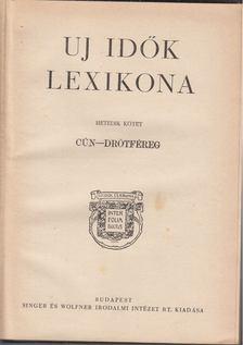 Herczeg Ferenc - Uj idők lexikona VII. kötet [antikvár]