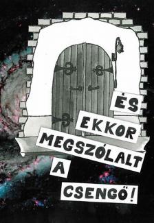 Underground Kiadó - És ekkor megszólalt a csengő