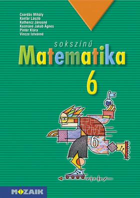 MS-2306 Sokszínű matematika tankönyv 6.o. (Digitális extrákkal)